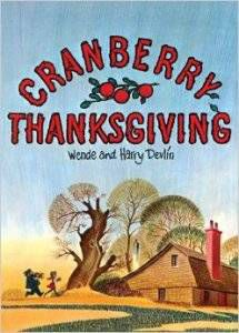Cranberry Thanksgiving by Wende & Harry Devlin