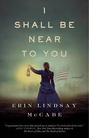 i shall be near to you erin lindsay mccabe
