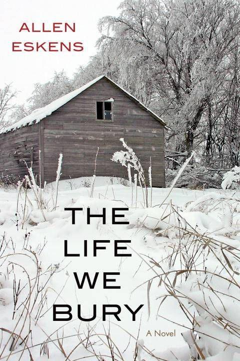 life we bury - allen eskins