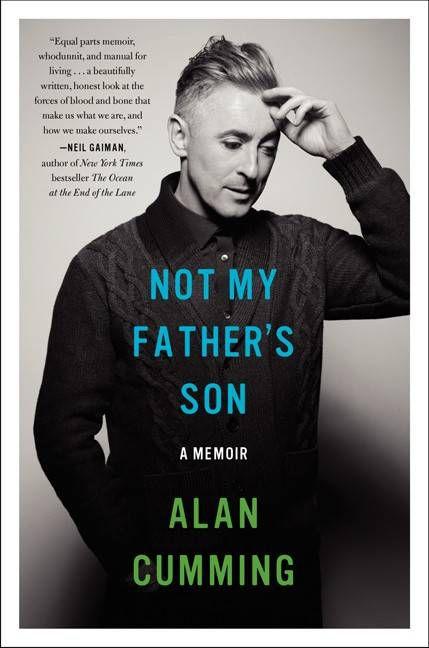 not my father's son - alan cumming memoir