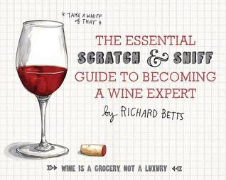 scratch and sniff guide to wine