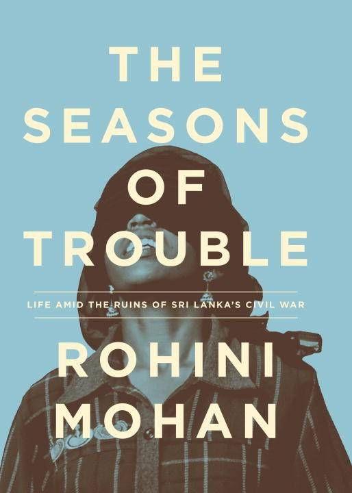 seasons of trouble - rohini mohan