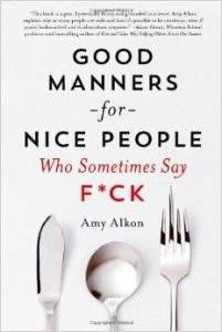 Good Manners for Nice People Who Say F.ck