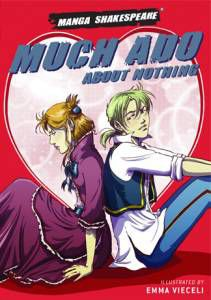 Manga Shakespeare's Much Ado About Nothing
