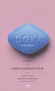 Dora, by Lidia Yuknavitch
