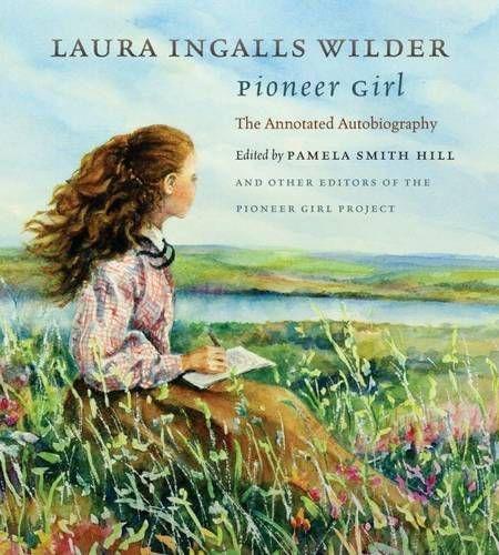 pioneer girl - laura ingalls wilder