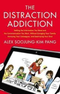 the distraction addition by alex soojung-kim pang