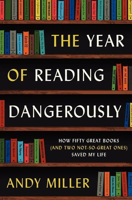 year of reading dangerously - andy miller