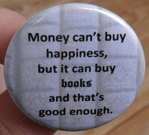Money Can't Buy Happiness Books Button