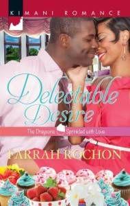 Cover of Farrah Rochon Delectable Desire