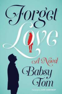Forget Love by Babsy Tom