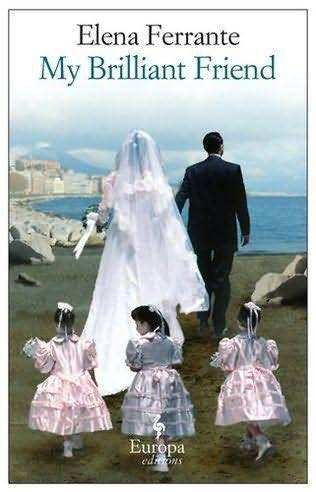 Cover of My Brilliant Friend by Elena Ferrante