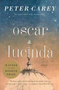 Oscar and Lucinda by Peter Carey