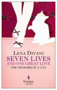 Seven Lives and One Great Love by Lena Divani