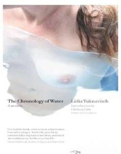 The Chronology of Water Lidia Yuknavitch