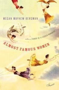 almost famous women megan mayhew bergman cover