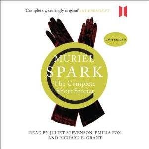 complete short stories muriel sparks audio
