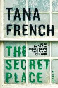 The Secret Place by Tana French cover