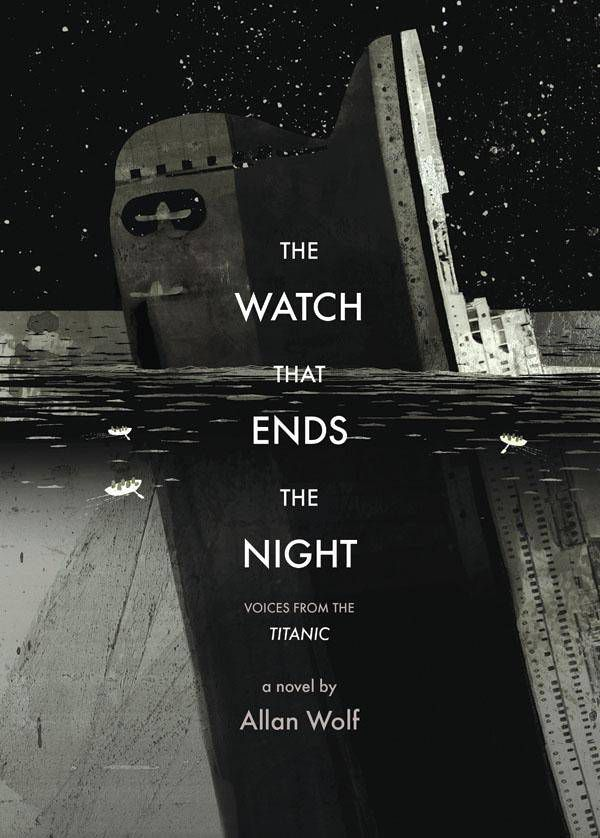 cover of the watch that ends the night by allan wolf