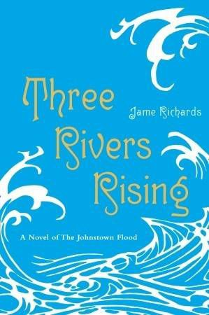 cover of three rivers rising by jame richards