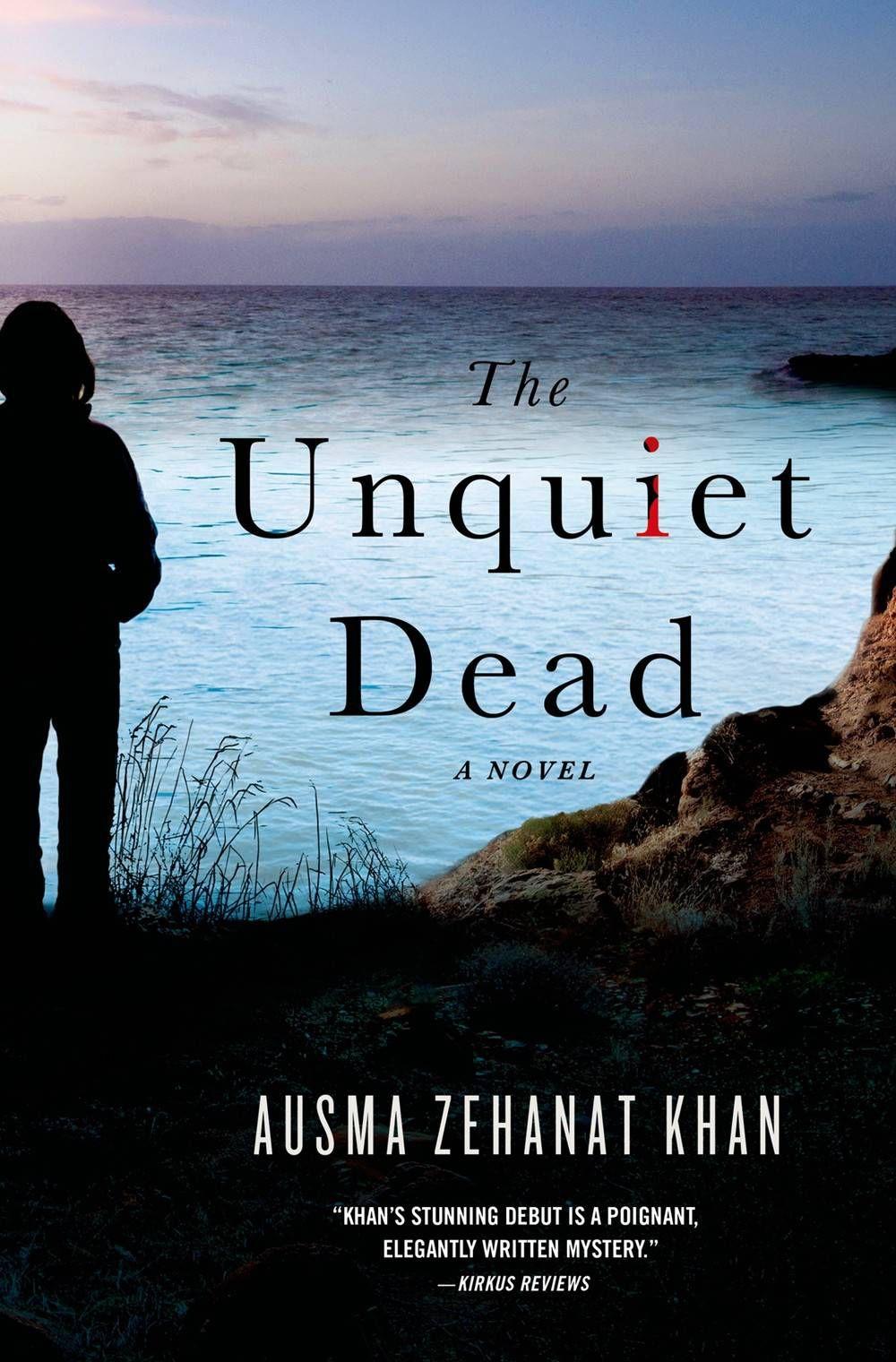 unquiet dead - ausma zehanat khan