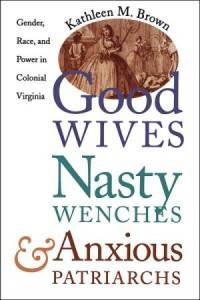 cover of good wives nasty wenches anxious patriarchs a black history book