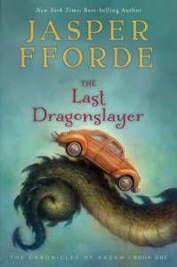 The Last Dragonslayer by Jasper Fford