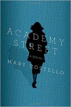 Academy Street Mary Costello