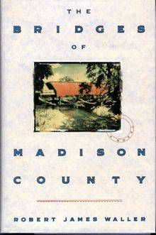 bridges of madison county by robert james waller