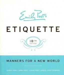 Reference Resources: Emily Posts Etiquette Manners For A New World