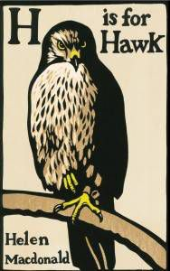 H is for Hawk by Helen Macdonald one of my favourite books about animals