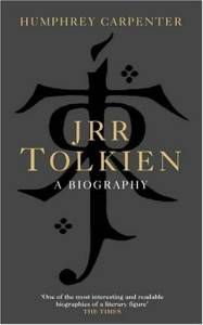 JRR Tolkien - A Biography by Humphrey Carpenter