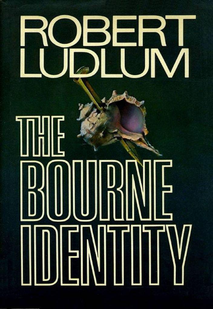 Robert Ludlum The Bourne Identity Jason Bourne