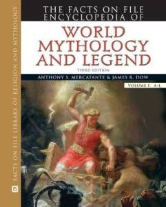 Reference Resources: The Facts On File Encyclopedia of World Mythology and Legend
