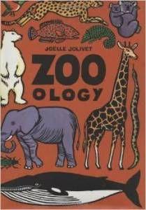 Zoo-ology by Emmanuelle Grundman and illustrated Joëlle Jolivet
