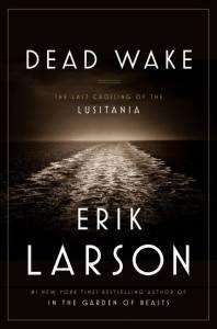 dead-wake-erik-larson