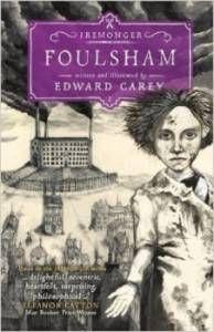 cover of Foulsham by Edward Carey