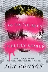 so-youve-been-publibly-shamed