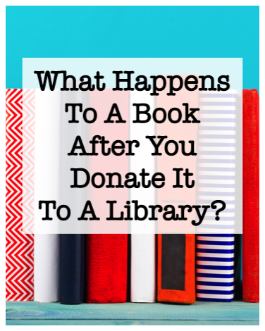 what happens to a book after you donate it to a library?