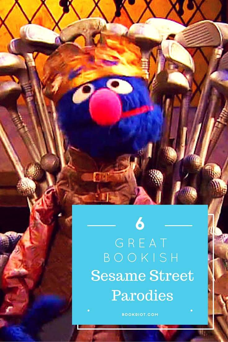 6 Great Bookish Sesame Street Parodies