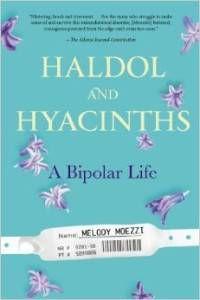 Haldol & Hyacinths by Melody Moezzi