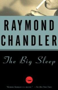 cover of The Big Sleep by Raymond Chandler, a black cover with a black and white cropped image of a mouth with an unlit cigarette at the top