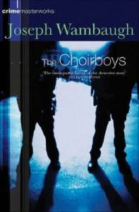 The Choirboys by Joseph Wambaugh