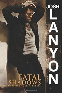 fatal shadows josh lanyon