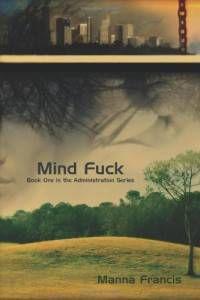 mind fuck manna francis
