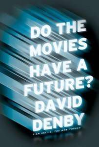 Denby Do Movies Have Future