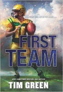 First Team by Tim Green