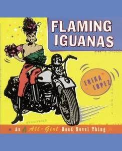 Flaming Iguanas by Erika Lopez