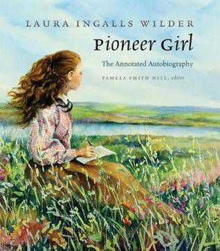 Pioneer Girl, The Annotated Autobioraphy