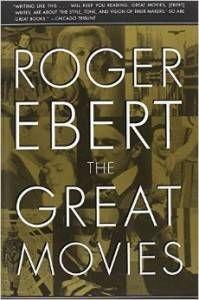 Roger Ebert Great Movies